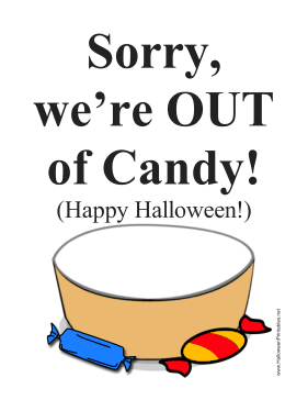 Halloween Out Of Candy Sign